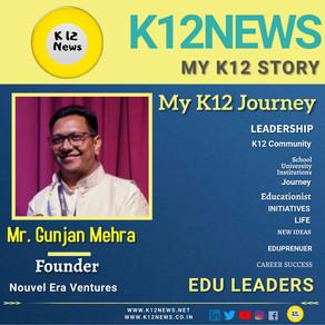 My K12 Story, Journey So Far : Mr. Gunjan Mehra, Founder Nouvel Era Ventures, Co Founder at Stumedia