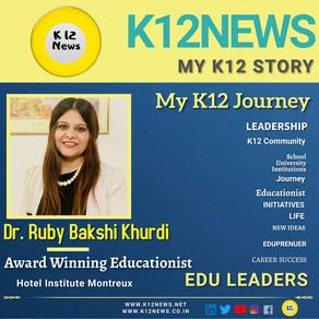 My K12 Story, Journey So Far : Dr. Ruby Bakshi Khurdi, An International Award Winning Educationist