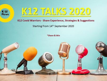 K12 Talks 2020 organized by K12 News Network!
