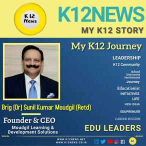 My K12 Story, Journey So Far: Dr. Sunil Kumar Moudgil, Founder of Moudgil Learning & Development Sol