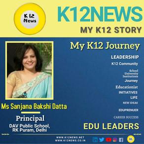 My K12 Story, Journey So Far : Ms Sanjana Bakshi Datta, Principal of DAV RK Puram Delhi