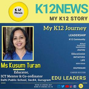 My K12 Story, Journey So Far: Ms Kusum Turan, ICT Mentor & Co-ordinator at DPS Sector 84, Gurugram