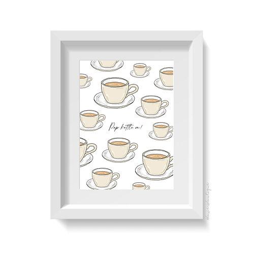 Pop kettle on  - Tea Multiple Print