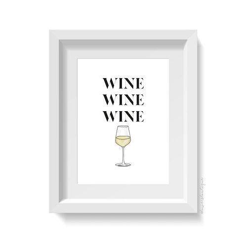 Wine Wine Wine Print - White