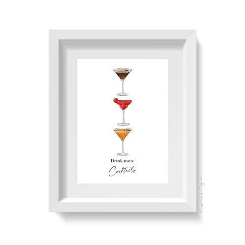 Drink more Cocktails Print