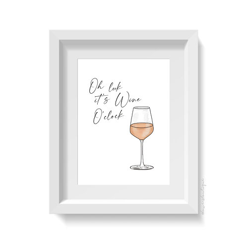 Oh look it's Wine O'Clock - Rose Wine Print