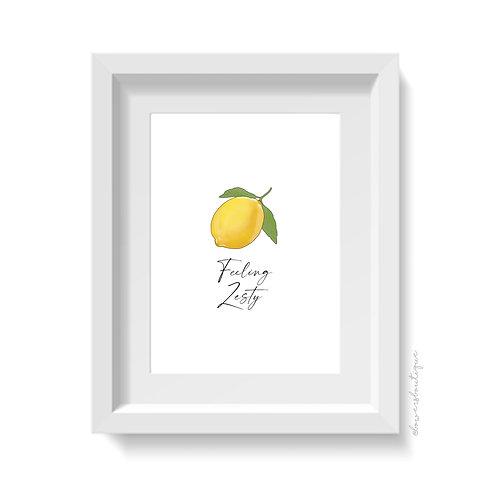 Feeling Zesty Lemon Print