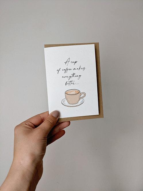 Cup of Coffee Greetings Card