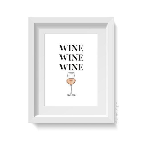 Wine Wine Wine Print - Rose