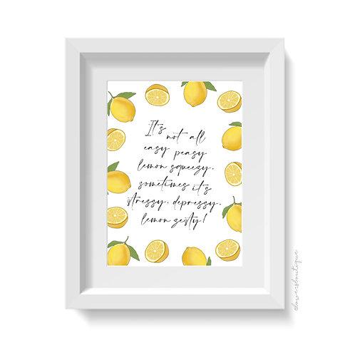 Lemon Funny Quote Print - Easy Peasy Lemon Squeezy