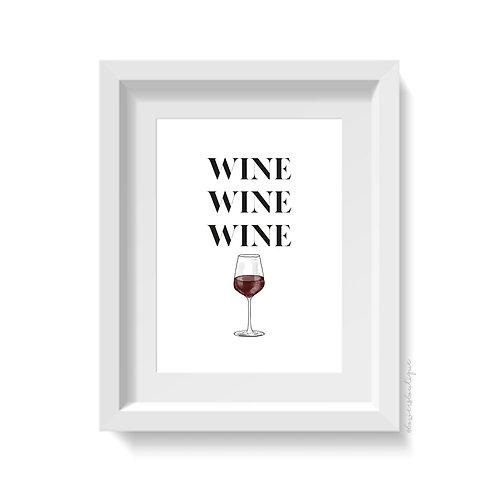 Wine Wine Wine Print - Red