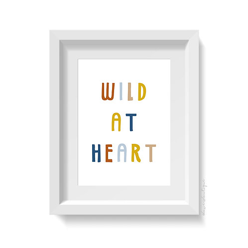 Wild at Heart Print