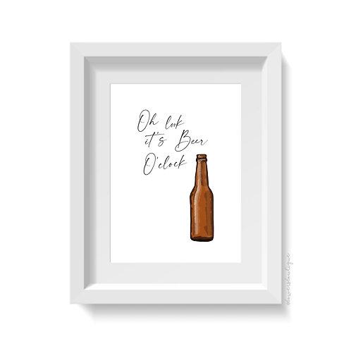 Oh look it's Beer O'Clock Print