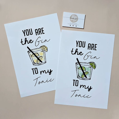 You Are The Gin To My Tonic Hand Drawn Illustration Print