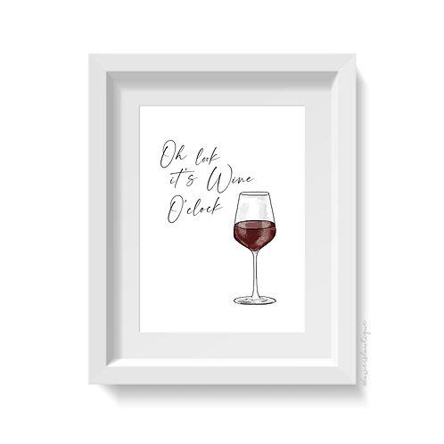 Oh look it's Wine O'Clock - Red Wine Print