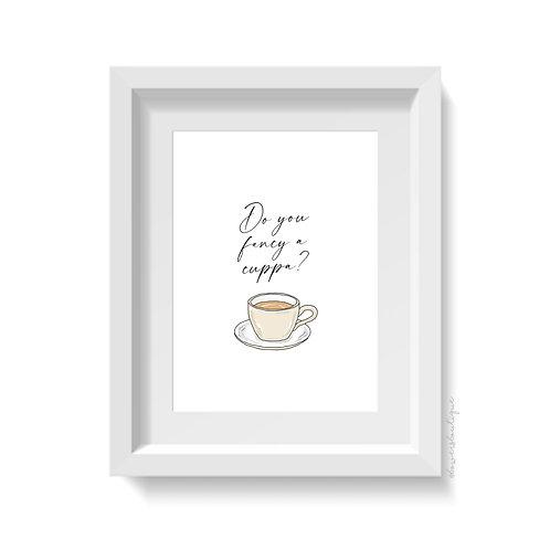 Do you fancy a cuppa? Tea Print