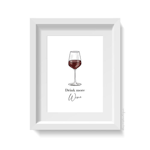 Drink more Wine Print - Red
