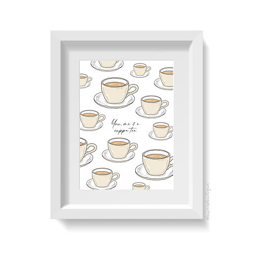 You me and a cup of tea - Multiple Print