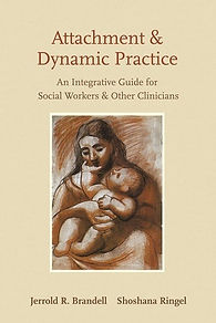 Attachment and Dynamic Practice An Integ
