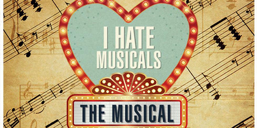 Theatre Night 2017: I Hate Musicals