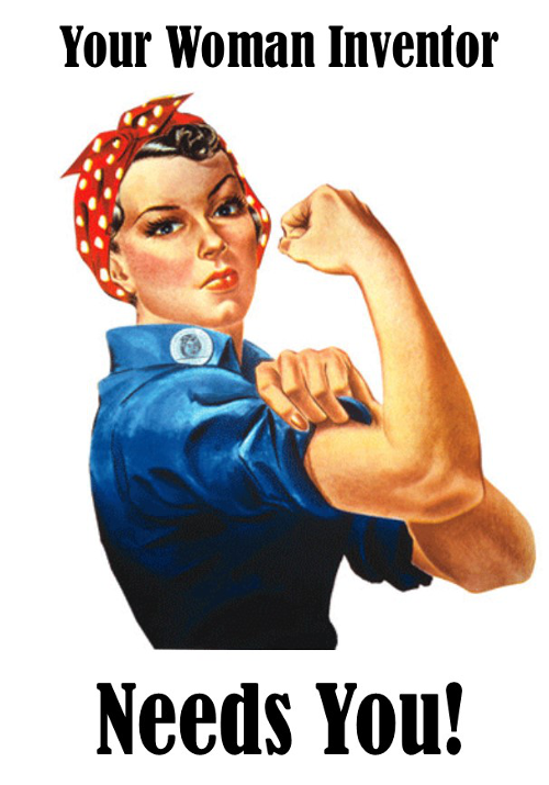 Your Woman Inventor Needs You!