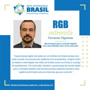 Entrevista com Fernando Filgueras sobre, Governança para o mundo digital.