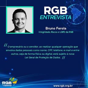 """Bruno Ferola  destaca """"nível de cuidado"""" sobre Lei Geral de Proteção  de Dados"""