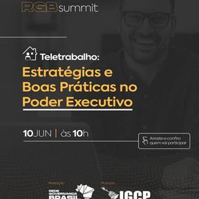 RGB summit - Teletrabalho: Estratégias e Boas Práticas no Poder Executivo