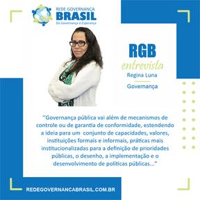 Governança, Educação, Gestão do Desenvolvimento e Desempenho de Pessoas, RGB Entrevista Regina Luna: