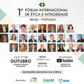 1º Fórum Internacional de Ética e  Integridade Brasil - Portugal