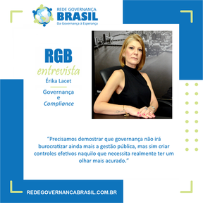 Governança e Controle: RGB Entrevista com Érika Lacet