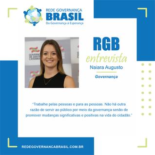 Em entrevista à RGB, Naiara Augusto