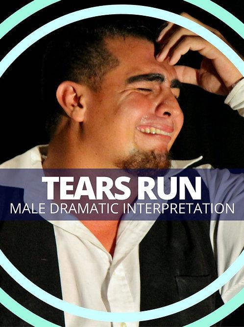 Male- Tears Run