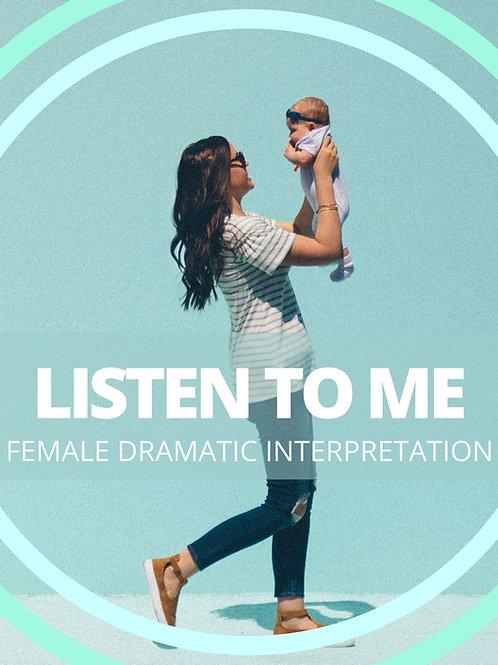 Female- Listen to Me