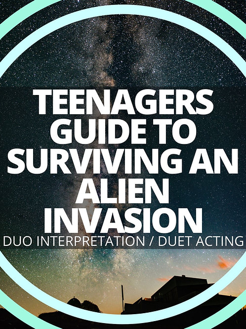 Teenagers Guide to Surviving an Alien Invasion: Their Here