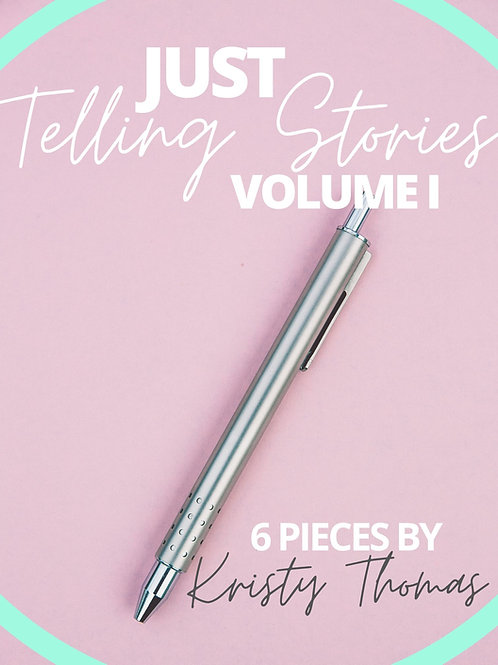 Just Telling Stories- 6 pieces