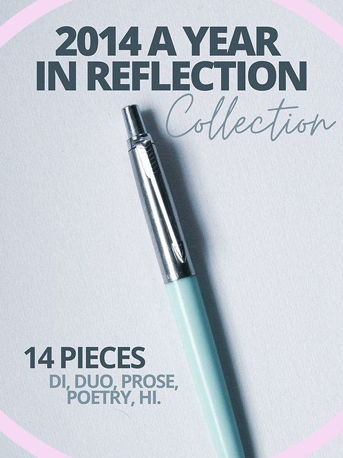 Reflection: 2014- 14 pieces