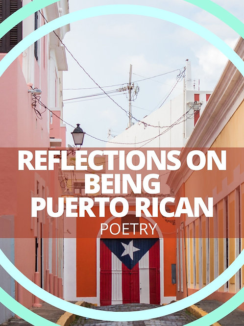 Reflections on Being Puerto Rican