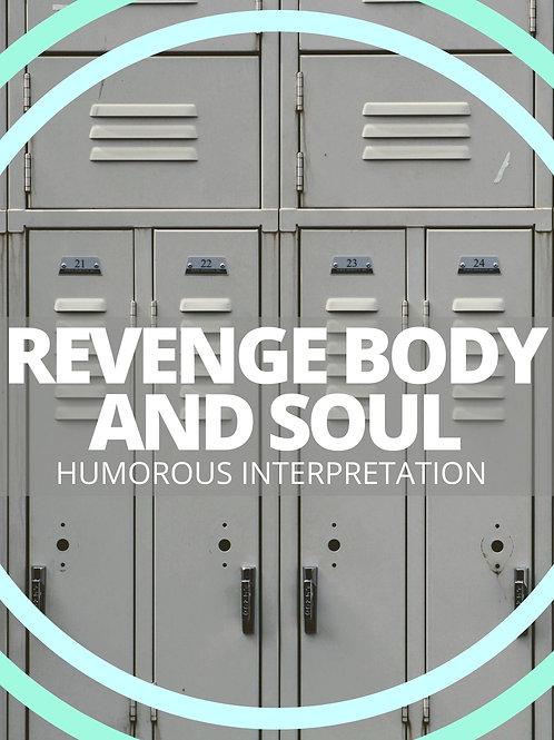 Revenge Body and Soul