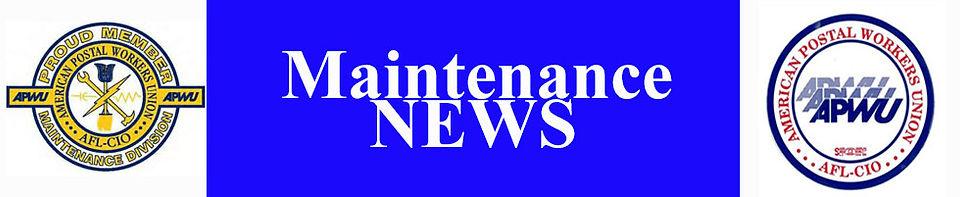 Maintenance News of NWIAL, APWU