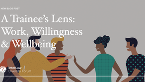 A Trainee's Lens – Work, Willingness and Wellbeing