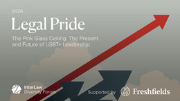 Legal Pride | The Pink Glass Ceiling: The Present and Future of LGBT+ Leadership