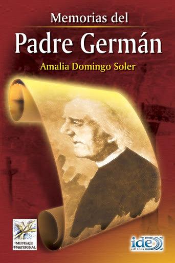 MEMORIAS DEL PADRE GERMAN