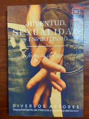 Juventud, Sexualidad Y Espiritismo