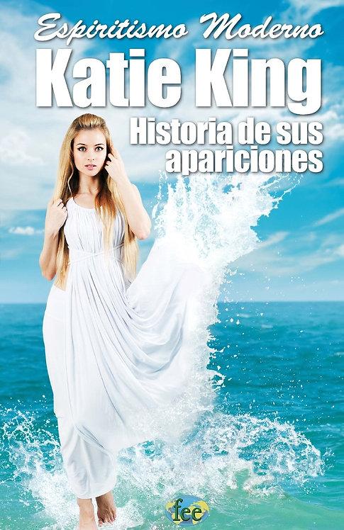 KATIE KING, HISTORIA DE SUS APARICIONES