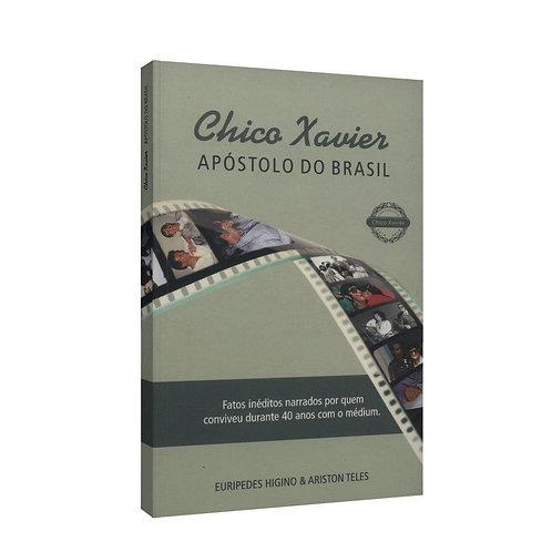 CHICO XAVIER APOSTOL DO BRASIL