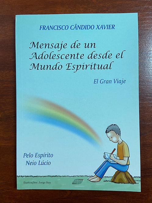 MENSAJE ADOLESCENTE DESDE EL MUNDO ESPIRITUAL