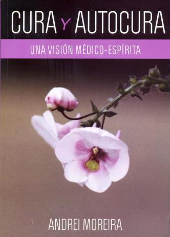 CURA Y AUTOCURA                                                 (Andrei Moreira)