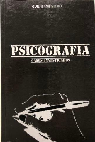 PSICOGRAFIAS CASOS INVESTIGADOS                                (Guillerme Velho)