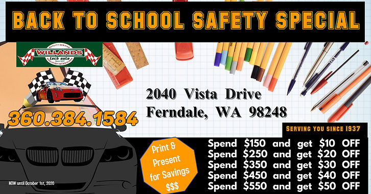 Back to School Auto Repair Special, Willands Tech Auto, 2040 Vista Dr Ferndale, WA, 98248, Ferndale Schools,